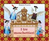 I tre moschettieri - Roberto Piumini