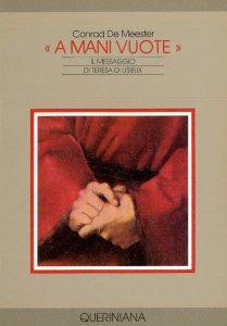 Copertina di 'A mani vuote. Il messaggio di Teresa di Lisieux'