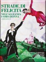 Strade di felicità nell'alleanza uomo-donna - Conferenza Episcopale Italiana