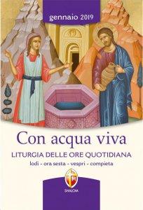 Copertina di 'Con acqua viva. Liturgia delle Ore quotidiana. Gennaio 2019'