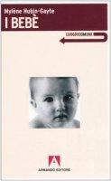 I bebè - Hubin-Gayte Mylène