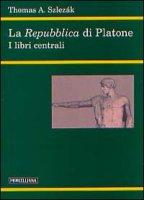 La Repubblica di Platone - Szlezák Thomas A.