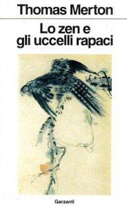 Copertina di 'Lo zen e gli uccelli rapaci'