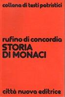 Storia di monaci - Rufino di Aquileia