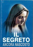 Il segreto ancora nascosto - Christopher A. Ferrara