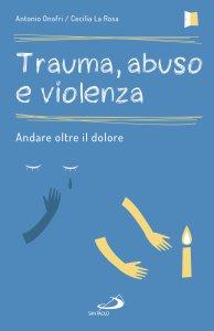 Copertina di 'Trauma, abuso e violenza'