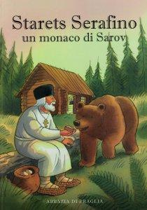 Copertina di 'Starets Serafino. Un monaco di Sarov'
