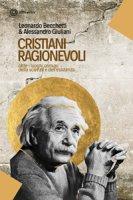 Cristiani ragionevoli - Leonardo Becchetti, Alessandro Giauliani