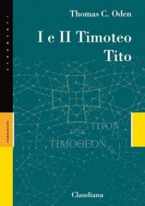 Copertina di 'I e II Timoteo - Tito'