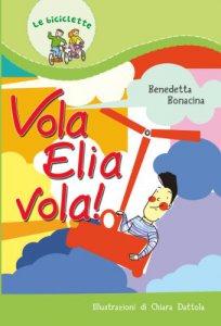 Copertina di 'Vola, Elia, vola'
