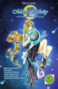 Copertina di 'Moon Infinity e la principessa della terra'