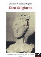L' oro del giorno - Di Gaetano Capizzi Giuliana
