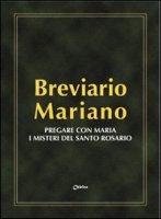 Breviario mariano - Brosco Vincenzo