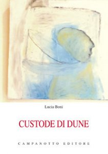 Copertina di 'Custode di dune. Un dialogo per due voci in tre scene'