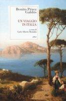 Un viaggio in Italia - Pérez Galdós Benito
