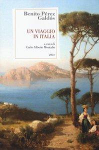 Copertina di 'Un viaggio in Italia'