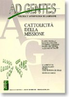 Ad gentes (2004) [vol_1] / Cattolicità della missione - AA.VV.