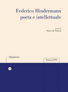 Copertina di 'Federico Hindermann poeta e intellettuale'