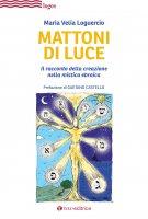Mattoni di luce - Maria Velia Loguercio