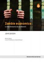 Zombie economics - John Quiggin