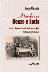 Copertina di 'A tavola con Renzo e Lucia'