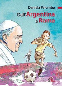 Copertina di 'Dall'Argentina a Roma'