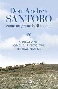Copertina di 'Don Andrea Santoro: come un granello di senape'