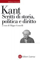 Scritti di storia, politica e diritto - Filippo Gonnelli, Immanuel Kant