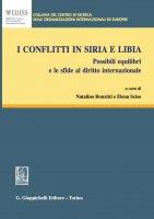 I conflitti in Siria e Libia - AA.VV.
