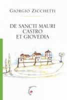 De Sancti Mauri Castro et Giovedia - Zicchetti Giorgio