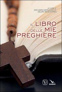 Copertina di 'Il libro delle mie preghiere'