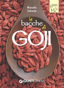 Copertina di 'Le bacche di Goji'