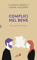 I complici nel bene - Laura Viscardi , Claudio Gentili