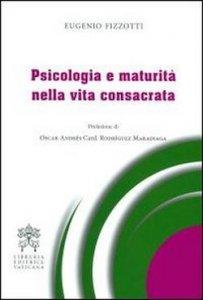 Copertina di 'Psicologia e maturità nella vita consacrata'