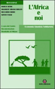 Copertina di 'L' Africa e noi. Economia, giustizia, solidarietà'