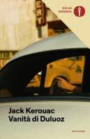 Vanità di Duluoz - Kerouac Jack