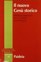 Il nuovo Gesù storico - Stegemann Wolfgang, Malina Bruce J., Theissen Gerd