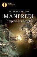 L' impero dei draghi - Manfredi Valerio Massimo