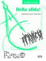 Bella sfida! - Azione cattolica italiana - Settore Giovani