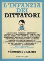 L' infanzia dei dittatori - Chalmet Véronique