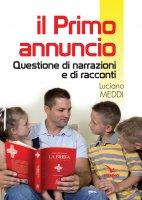 Il primo annuncio - Meddi Luciano