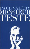 Monsieur Teste - Valéry Paul