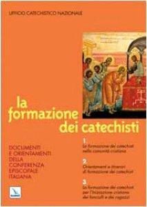Copertina di 'La formazione dei catechisti'