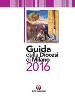 Guida della Diocesi di Milano 2016 - Diocesi di Milano