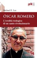 Óscar Romero - Michael E. Lee