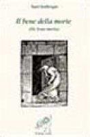 Il bene della morte - Ambrogio (sant')