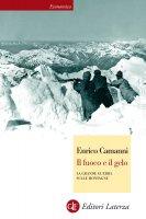 Il fuoco e il gelo - Enrico Camanni