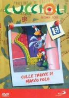 Cuccioli 2. Sulle tracce di Marco Polo #05