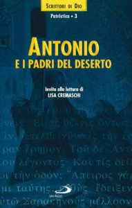 Copertina di 'Antonio e i Padri del deserto. Invito alla lettura'