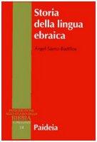 Storia della lingua ebraica - Saenz-Badillos Angel